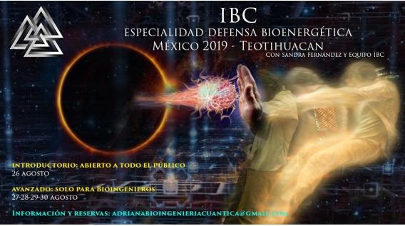 Del 26 al 30 de agosto 2019 ( Teotihuacán, MÉXICO ) - Congreso Internacional de Bioingeniería Cuántica