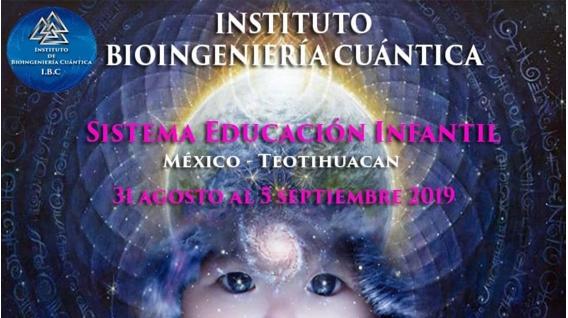 Del 31 Agosto al 5 Septiembre 2019 ( Teotihuacán, MÉXICO ) - Especialidad Sistema Educación Infantil