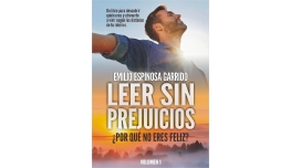 Libro: Leer sin prejuicios: ¿Por qué no eres feliz? - Emilio Espinosa