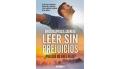 Libro - Leer sin prejuicios: ¿Por qué no eres feliz? - Emilio Espinosa