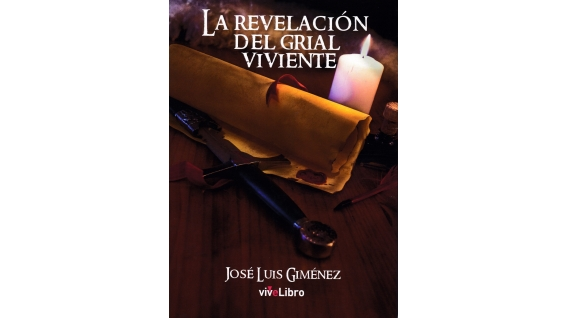 Libro: La revelación del grial viviente - José Luís Giménez