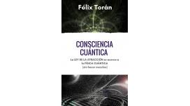 Libro: Consciencia cuántica - Félix Torán
