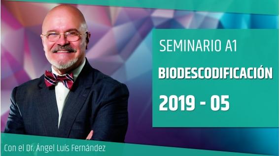19 Mayo 2019 ( Online En directo ) Seminario A1: BIODESCODIFICACIÓN con el Dr. Ángel Luís Fernández