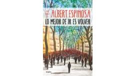 Libro: Lo mejor de ir es volver - Albert Espinosa