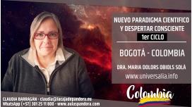 7 y 8 Agosto 2019 ( Bogotá - Colombia ) - RESERVA - 1er Ciclo Nuevo Paradigma Científico con María Dolors Obiols