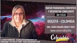 10 Agosto 2019 ( Bogotá - Colombia ) - RESERVA - 3er Ciclo Nuevo Paradigma Científico con María Dolors Obiols