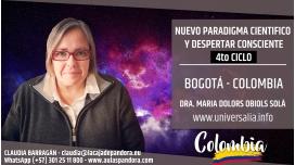 11 Agosto 2019 ( Bogotá - Colombia ) - RESERVA - 4to Ciclo Nuevo Paradigma Científico con María Dolors Obiols