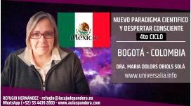 25 Agosto 2019 ( México - CDMX ) - RESERVA - 4to Ciclo Nuevo Paradigma Científico con María Dolors Obiols
