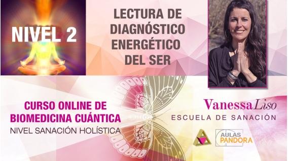 15 y 16 Junio 2019 ( en Directo ) - CURSO ONLINE BIOMEDICINA CUÁNTICA, N2: Cómo Leer el Aura - Vanessa Liso