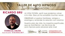 Taller de Autohipnosis, La Reencarnación - Ricardo Bru