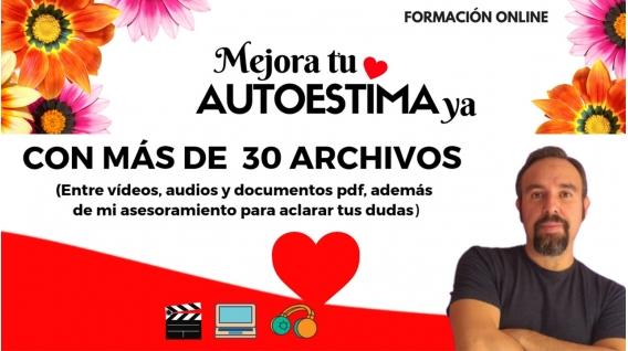 Formación online MEJORA TU AUTOESTIMA YA - con Santos Ávila