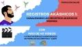 Formación online REGISTROS AKÁSHICOS 1 - con Santos Ávila