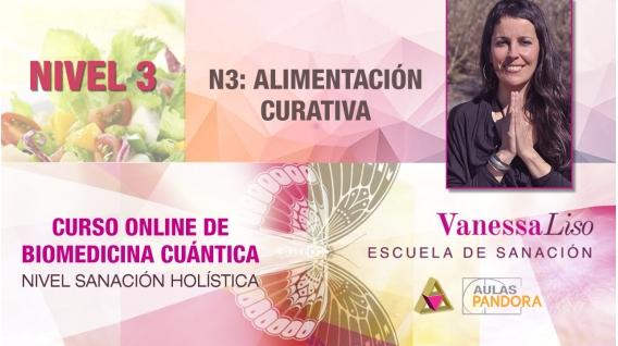 29 y 30 Junio 2019 ( en Directo ) - CURSO ONLINE BIOMEDICINA CUÁNTICA, N3: Alimentación Curativa - Vanessa Liso