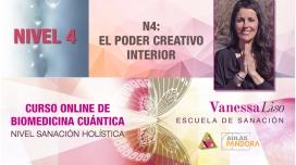 20 y 21 Julio 2019 ( en Directo ) - CURSO ONLINE BIOMEDICINA CUÁNTICA, N4: El poder Creativo interior - Vanessa Liso