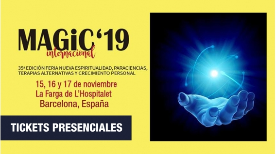 15,16 y 17 Noviembre 2019 ( Tickets Presenciales - Barcelona ) - MAGIC INTERNACIONAL'19