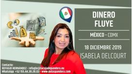 18 Diciembre 2019 ( México, CDMX ) - RESERVA - Taller: Dinero Fluye con Isabela Delcourt