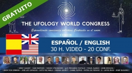 22, 23, 24 Junio 2018 - THE UFOLOGY WORLD CONGRESS II Edición ( ESPAÑOL )