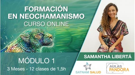 Inicio 3 Abril 2019 ( Curso Online ) - FORMACIÓN EN NEOCHAMANISMO con Samanta Libertá