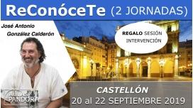 20 al 22 Septiembre 2019 ( Castellón, España ) - TALLER RECONÓCETE ( 2 Jornadas ) con José Antonio González Calderón
