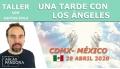 29 Abril 2020 ( CDMX-México ) - Taller Una tarde con los ángeles con Santos Ávila