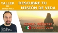 30 Abril 2020 ( CDMX-México ) - Taller Descubre tu misión de vida con Santos Ávila