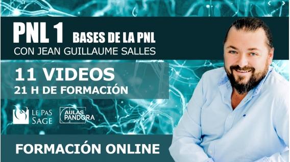 4, 5 y 6 Octubre 2019 ( Streaming en Directo ) BASES DE LA PNL con Jean Guillaume Salles