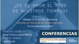 JORNADA - ¿Es el Amor el reto de nuestros Tiempos? - Merry Human Life Society ( Todas las conferencias )