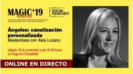 16 Noviembre 2019 ( Masterclass Online en Directo ) XENA LOZANO, Ángeles: canalización personalizada - MAGIC'19