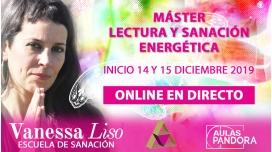 Inicio 14 y 15 Diciembre ( Online en Directo ) MÁSTER LECTURA Y SANACIÓN ENERGÉTICA - Vanessa Liso