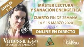 14 y 15 Marzo 2020 ( Online en Directo ) Niveles de campo 7 y 8 - MÁSTER LECTURA Y SANACIÓN ENERGÉTICA
