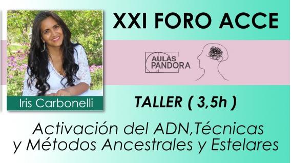 Iris Carbonelli ,Reconexión del ADN ( XXI FORO ACCE )