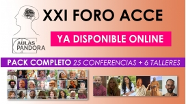 XXI FORO ACCE - PACK COMPLETO 6 TALLERES + 25 CONFERENCIAS