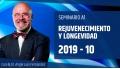 10 ( 2019 ) Seminario A1: REJUVENECIMIENTO Y LONGEVIDAD con el Dr. Ángel Luís Fernández