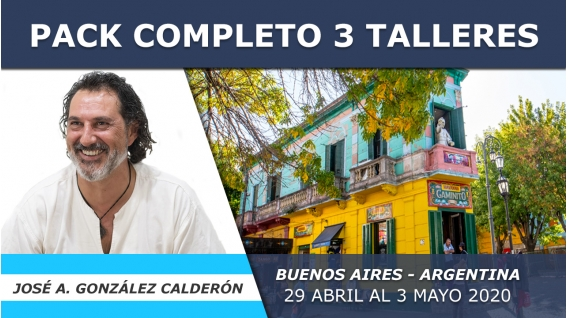 Del 29 Abril al 3 Mayo 2020 ( Buenos Aires, Argentina ) RESERVA - 3 TALLERES con José Antonio González Calderón