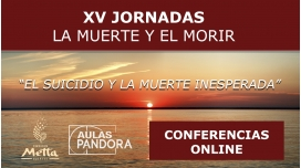XV Jornadas La muerte y el morir ( Conferencias online disponibles )