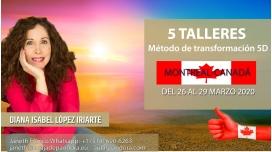 26 al 29 Marzo 2020 ( Montreal - Canadá) - RESERVA - Pack completo 5 Talleres con Diana López Iriarte
