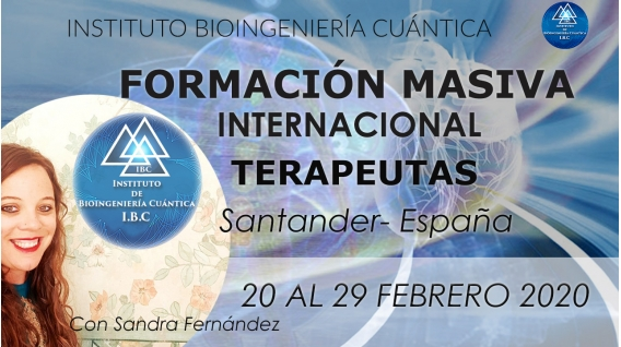 20 al 29 Febrero FORMACIÓN MASIVA INTERNACIONAL TERAPEUTAS IBC Con Sandra Fernández