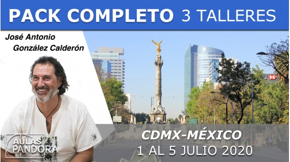 1 al 5 Julio ( CDMX - México ) RESERVA - 3 TALLERES con José Antonio González Calderón