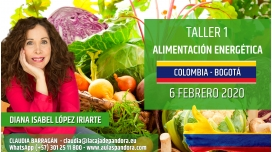 5 Diciembre 2019 ( Colombia, Bogotá ) - RESERVA - ( Taller 1 ) ALIMENTACIÓN ENERGÉTICA con Diana López Iriarte