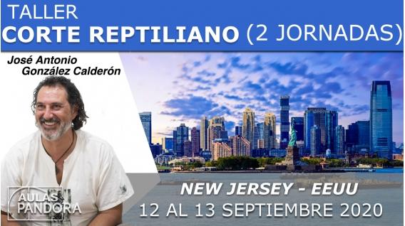 12 y 13 Septiembre 2020 ( New Jersey - EEUU )  RESERVA - TALLER CORTE REPTILIANO con José Antonio González Calderón