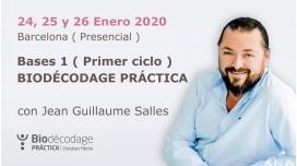 24, 25 y 26 Enero 2020 ( Barcelona, España ) - Bases 1 ( Primer ciclo ) BIODÉCODAGE PRÁCTICA con Jean Guillaume Salles