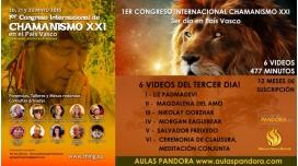 3er día - 1ER CONGRESO INTERNACIONAL CHAMANISMO XXI en País Vasco