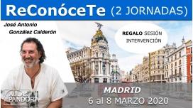 6 al 8 Marzo 2020 ( Madrid, España ) - TALLER RECONÓCETE ( 2 Jornadas ) con José Antonio González Calderón