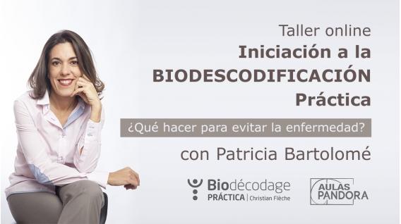 10 Diciembre 2019 ( Online en Directo ) Taller de Iniciación a la BIODESCODIFICACIÓN Práctica - Patricia Bartolomé