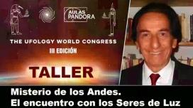 Taller Online: Antonio Portugal - Misterio de los Andes, encuentro con los Seres de Luz ( UFOLOGY 2019 )