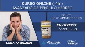 22 Abril 2020 ( Online en Directo ) - CURSO AVANZADO DE PÉNDULO HEBREO con Pablo Domínguez