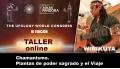 Taller ONLINE - WIRIKUTA - Chamanismo Plantas de poder sagrado y el Viaje ( UFOLOGY 2019 )