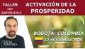 17 Noviembre ( Bogotá - Colombia) - Taller Activación de la prosperidad con Santos Ávila