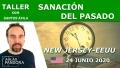 24  Junio 2020 ( New Jersey - EEUU ) - Taller Sanación del pasado con Santos Ávila