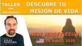 25  Junio 2020 ( New Jersey - EEUU ) - Taller Descubre tu misión de vida con Santos Ávila